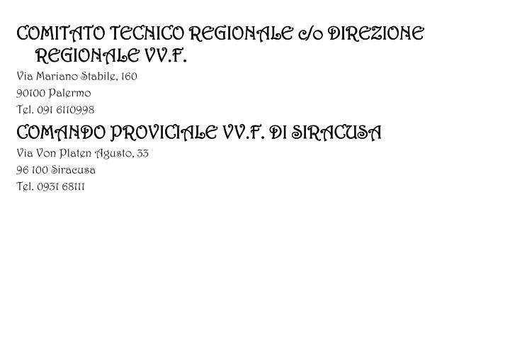 COMITATO TECNICO REGIONALE c/o DIREZIONE REGIONALE VV.F.