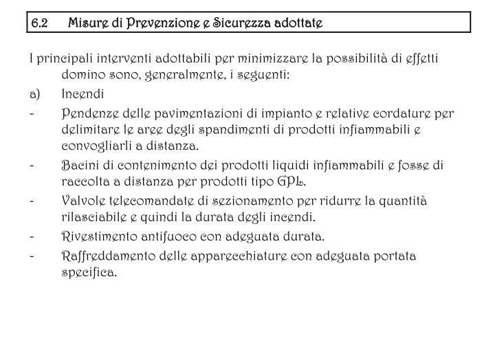 I principali interventi adottabili per minimizzare la possibilit di effetti domino sono, generalmente, i seguenti: