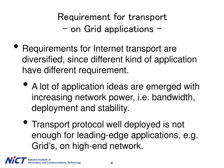 Requirement for transport