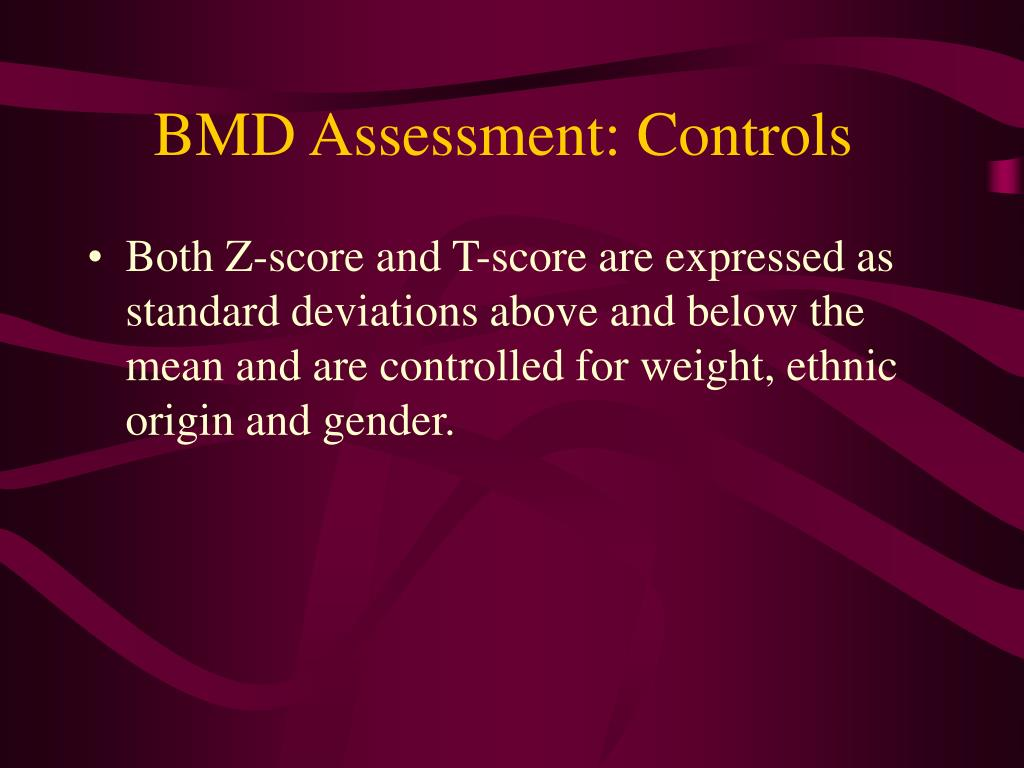 BMD Assessment: Controls