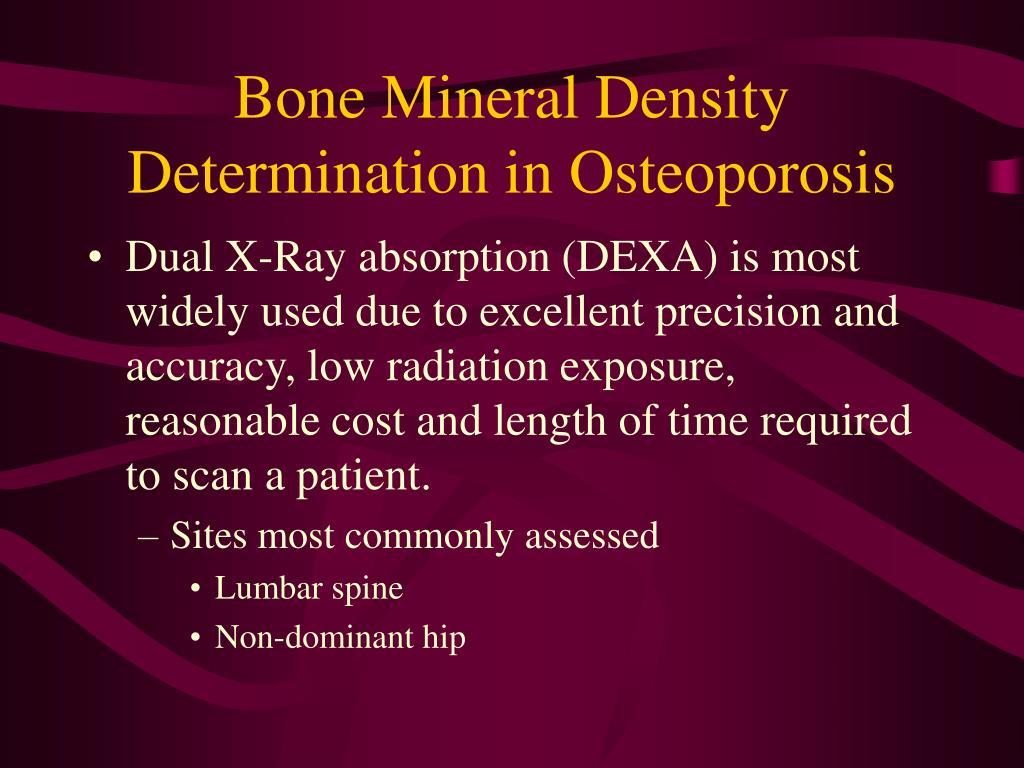 Bone Mineral Density Determination in Osteoporosis