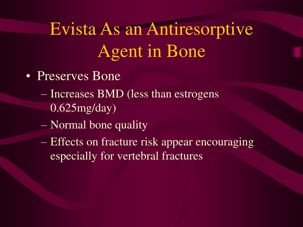 Evista As an Antiresorptive Agent in Bone