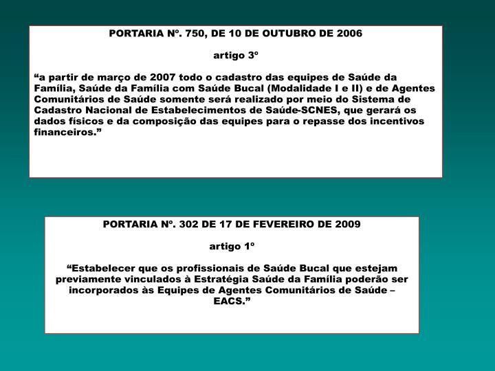 PORTARIA Nº. 750, DE 10 DE OUTUBRO DE 2006