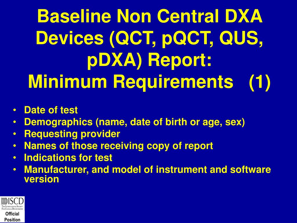Baseline Non Central DXA Devices (QCT, pQCT, QUS, pDXA) Report: