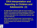 dxa interpretation and reporting in children and adolescents 3