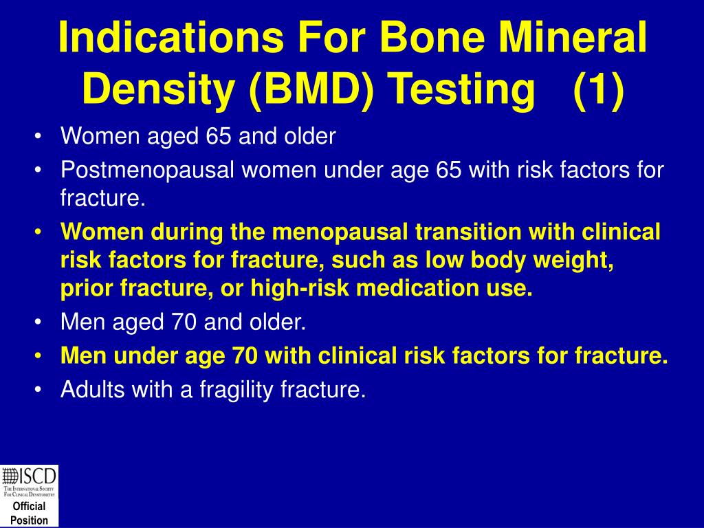 Indications For Bone Mineral Density (BMD) Testing   (1)