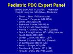 pediatric pdc expert panel