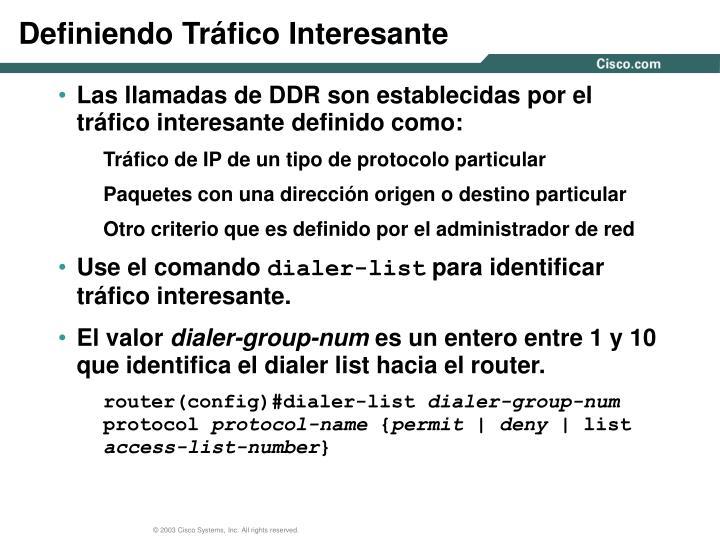 Definiendo Tráfico Interesante