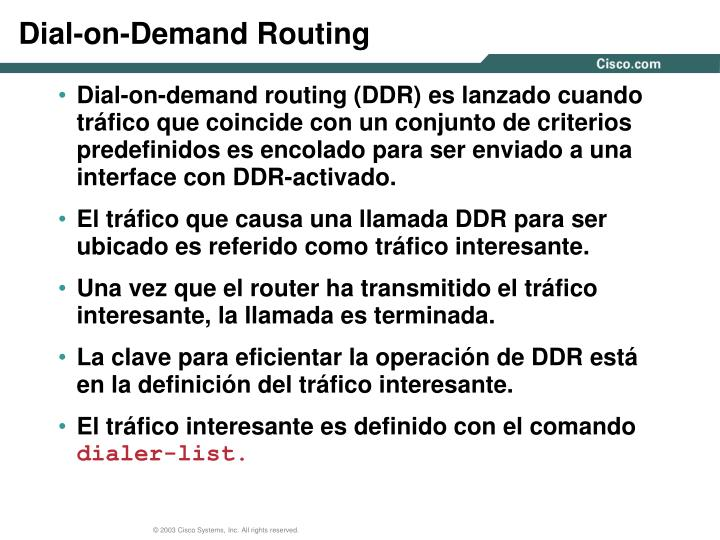 Dial-on-Demand Routing