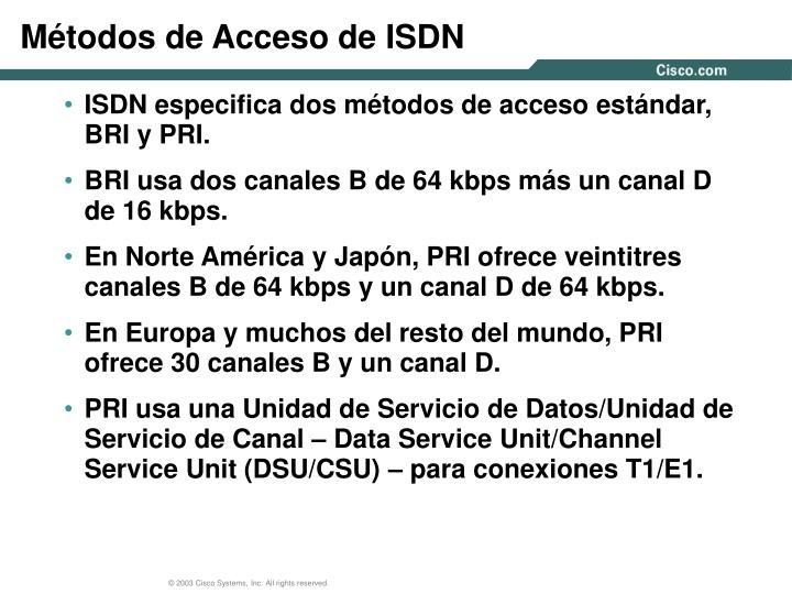 Métodos de Acceso de ISDN