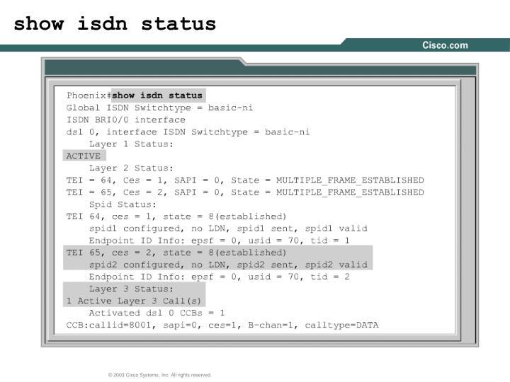 show isdn status