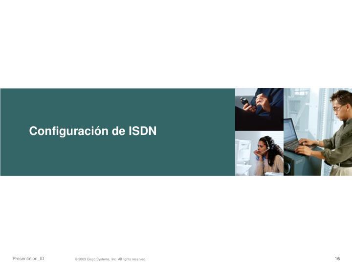 Configuración de ISDN