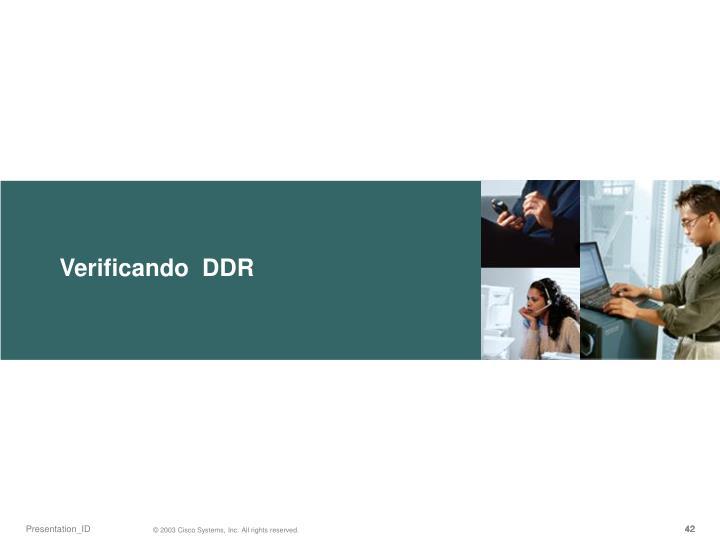Verificando  DDR