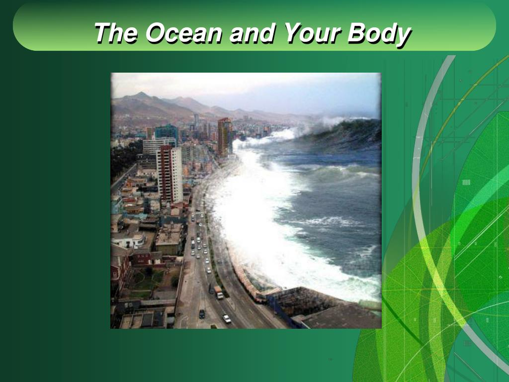 The Ocean and Your Body