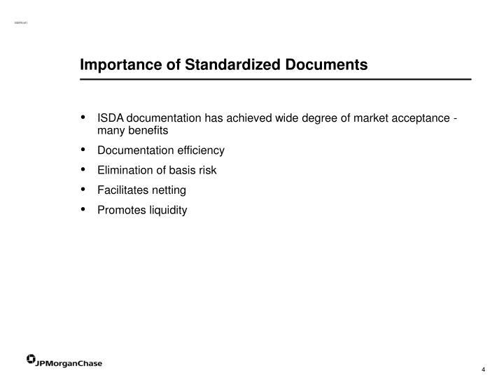 Importance of Standardized Documents