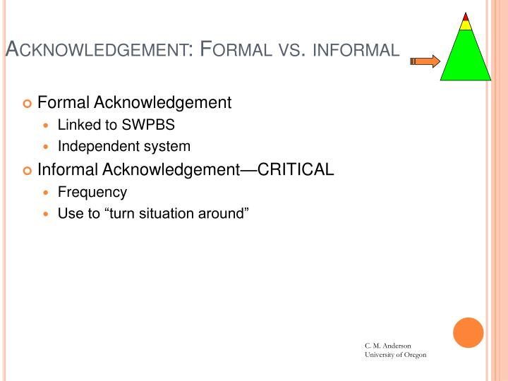 Acknowledgement: Formal vs. informal