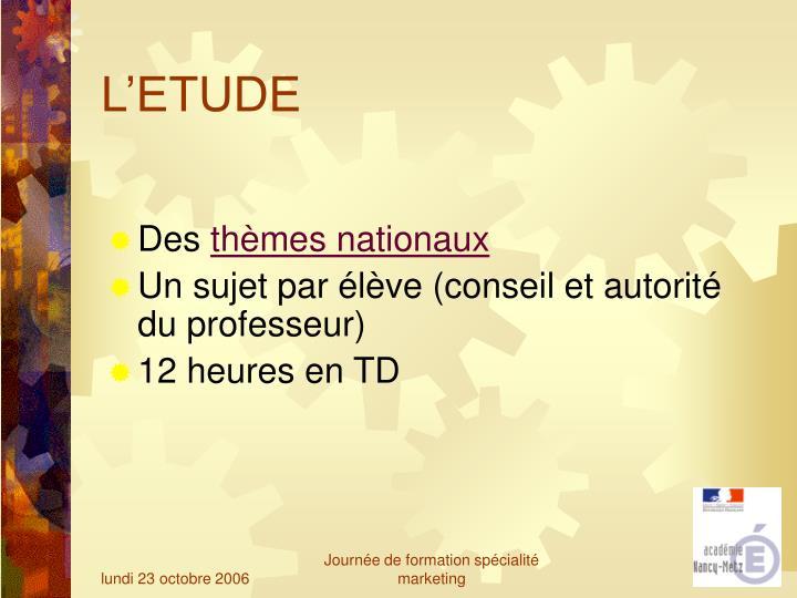 L'ETUDE