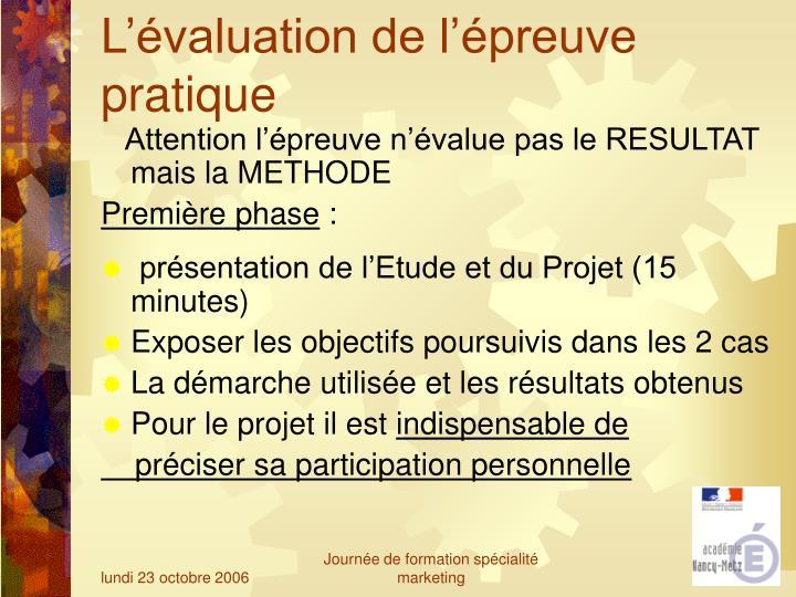 L'évaluation de l'épreuve pratique