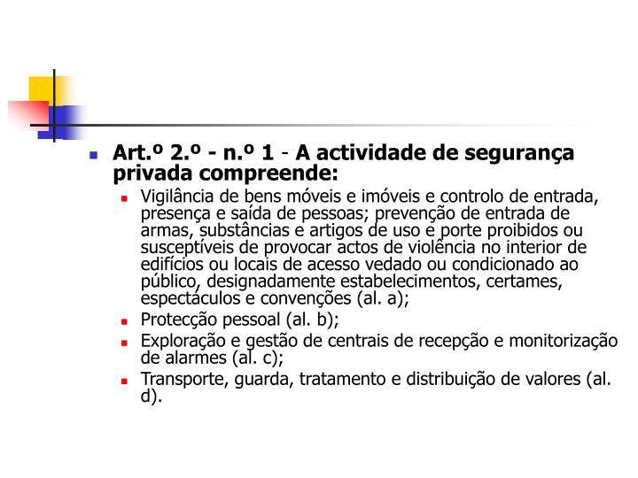 Art.º 2.º - n.º 1