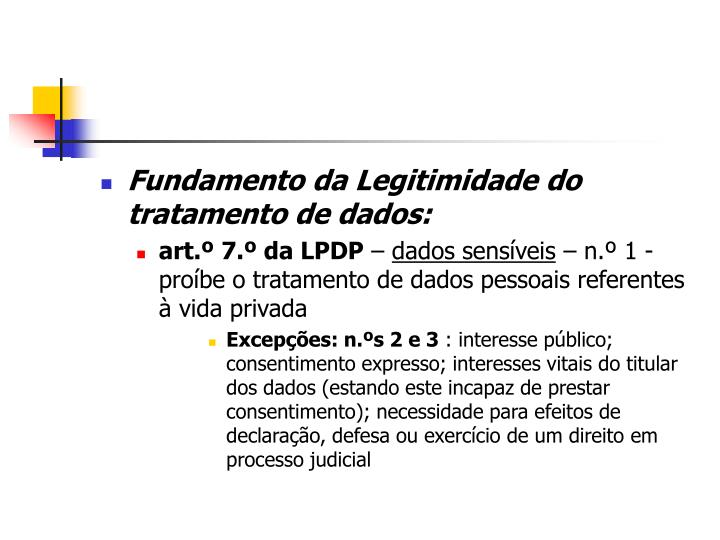Fundamento da Legitimidade do tratamento de dados: