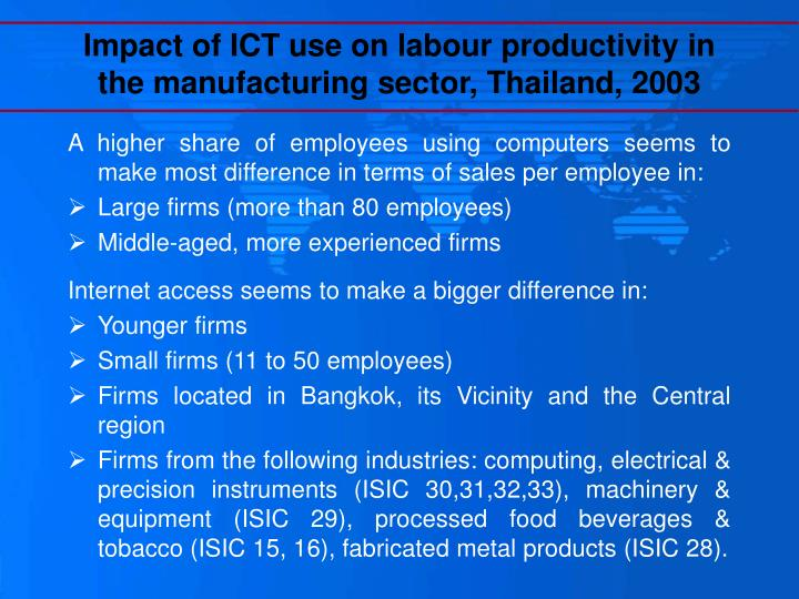 influences on labour productivity in manufacturing sector Factors influence labour productivity and this sector will promote the infrastructure required in socioeconomic development which also a major contributor to the overall economic growth one of the main factors that had influence in the construction industry growth is productivity which.