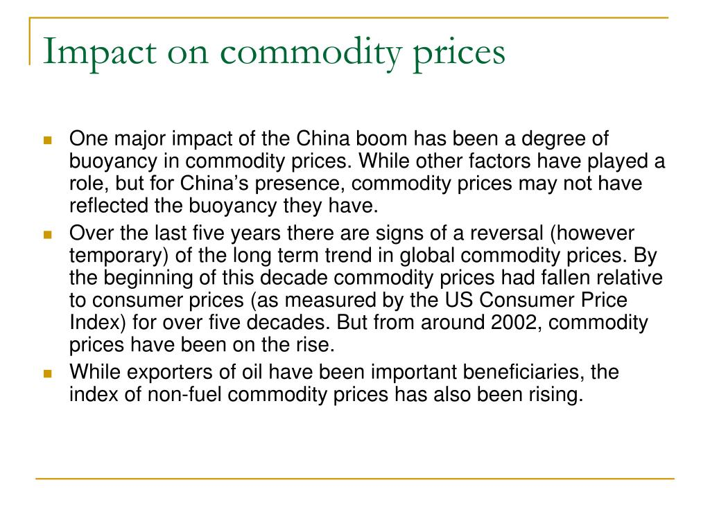 Impact on commodity prices