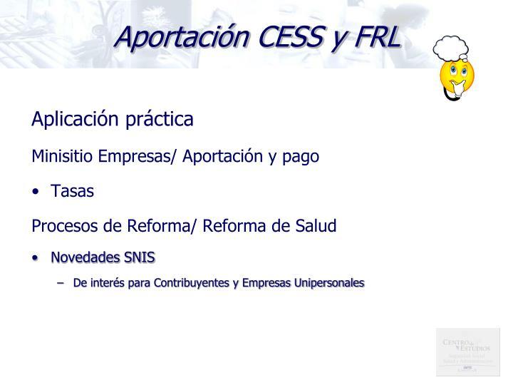 Aportación CESS y FRL