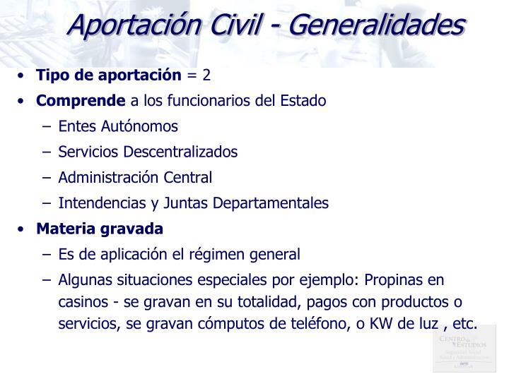 Aportación Civil - Generalidades
