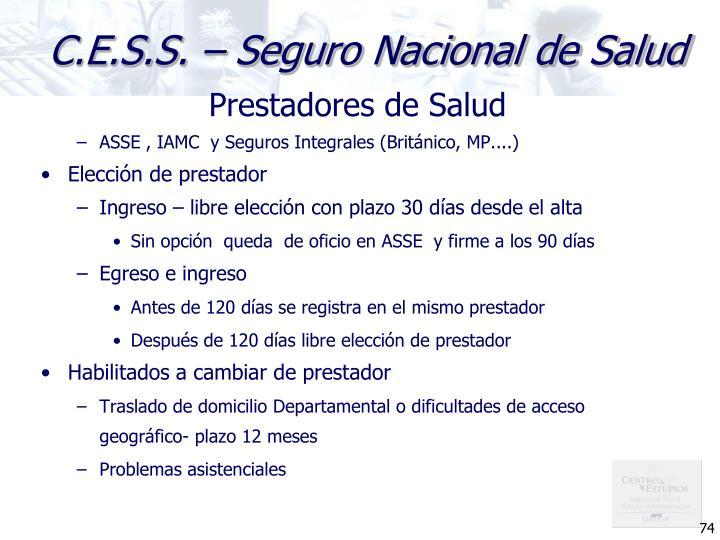C.E.S.S. – Seguro Nacional de Salud
