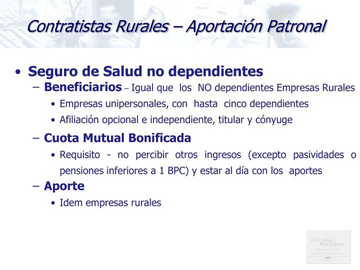 Contratistas Rurales – Aportación Patronal