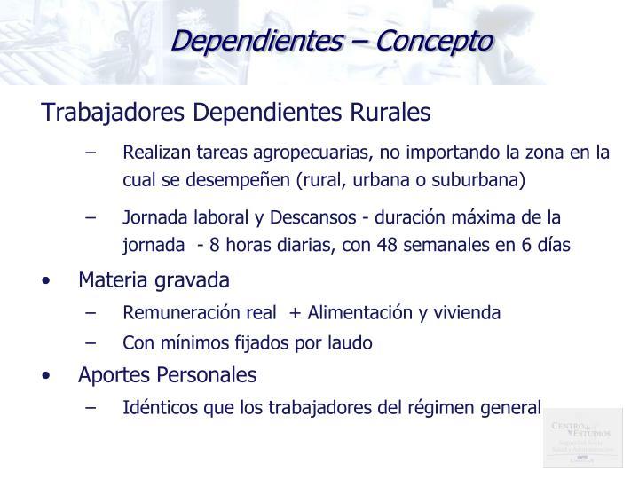 Dependientes – Concepto