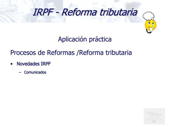 IRPF - Reforma tributaria