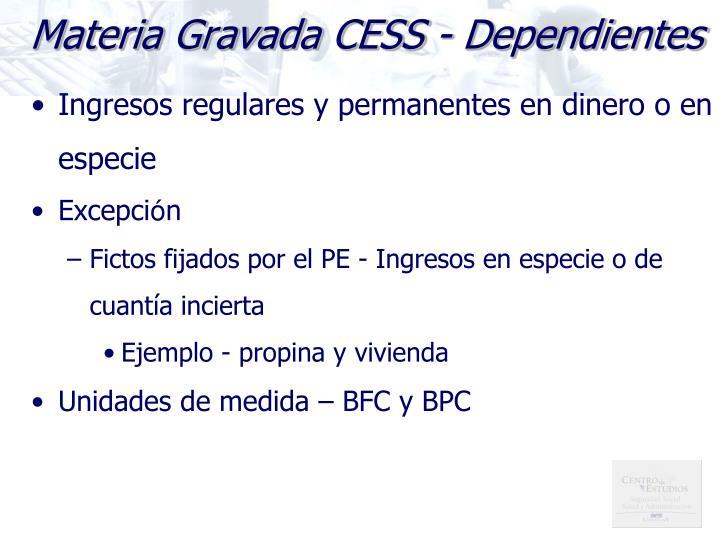 Materia Gravada CESS - Dependientes