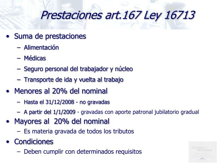Prestaciones art.167 Ley 16713