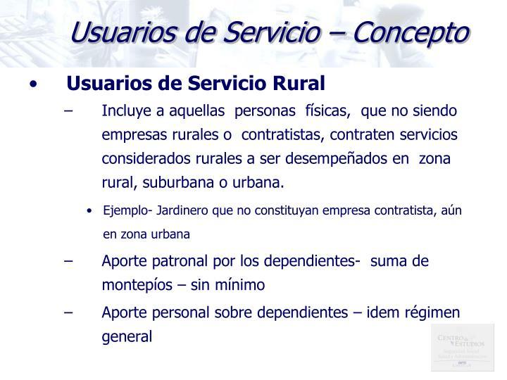 Usuarios de Servicio – Concepto