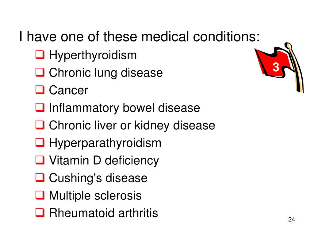 I have one of these medical conditions: