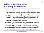 a more collaborative planning framework
