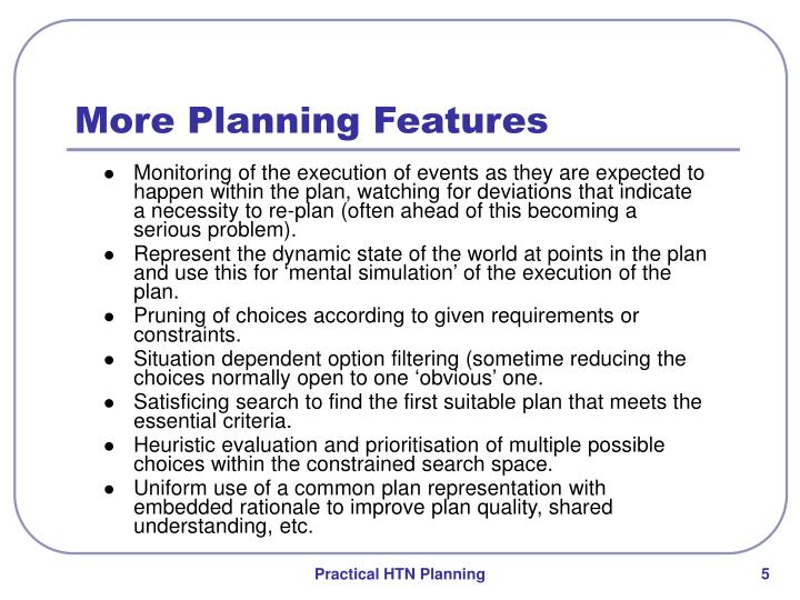 More Planning Features