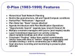 o plan 1983 1999 features