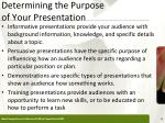determining the purpose of your presentation