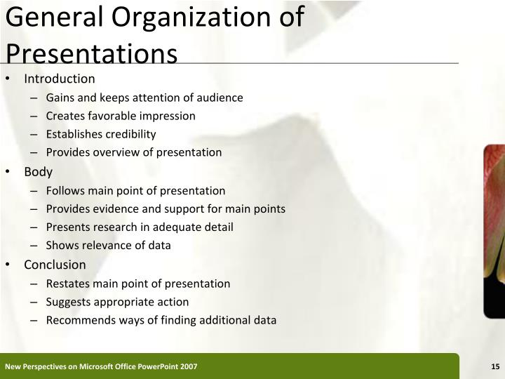 General Organization of Presentations