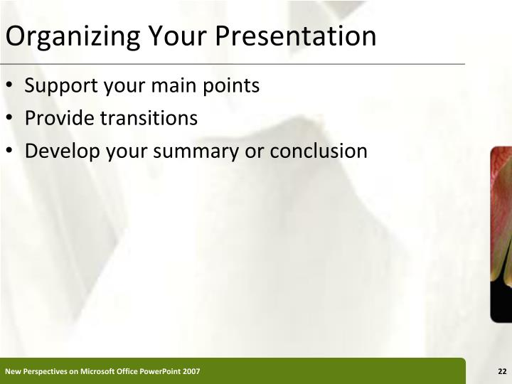 Organizing Your Presentation