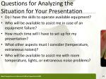 questions for analyzing the situation for your presentation1
