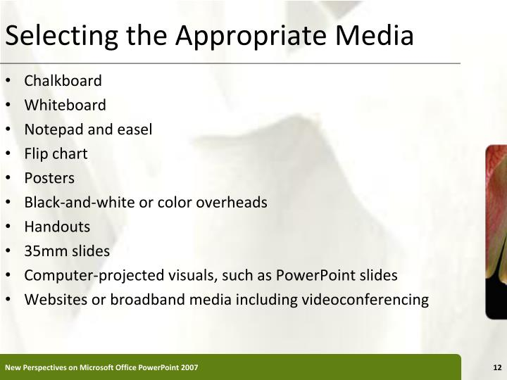 Selecting the Appropriate Media