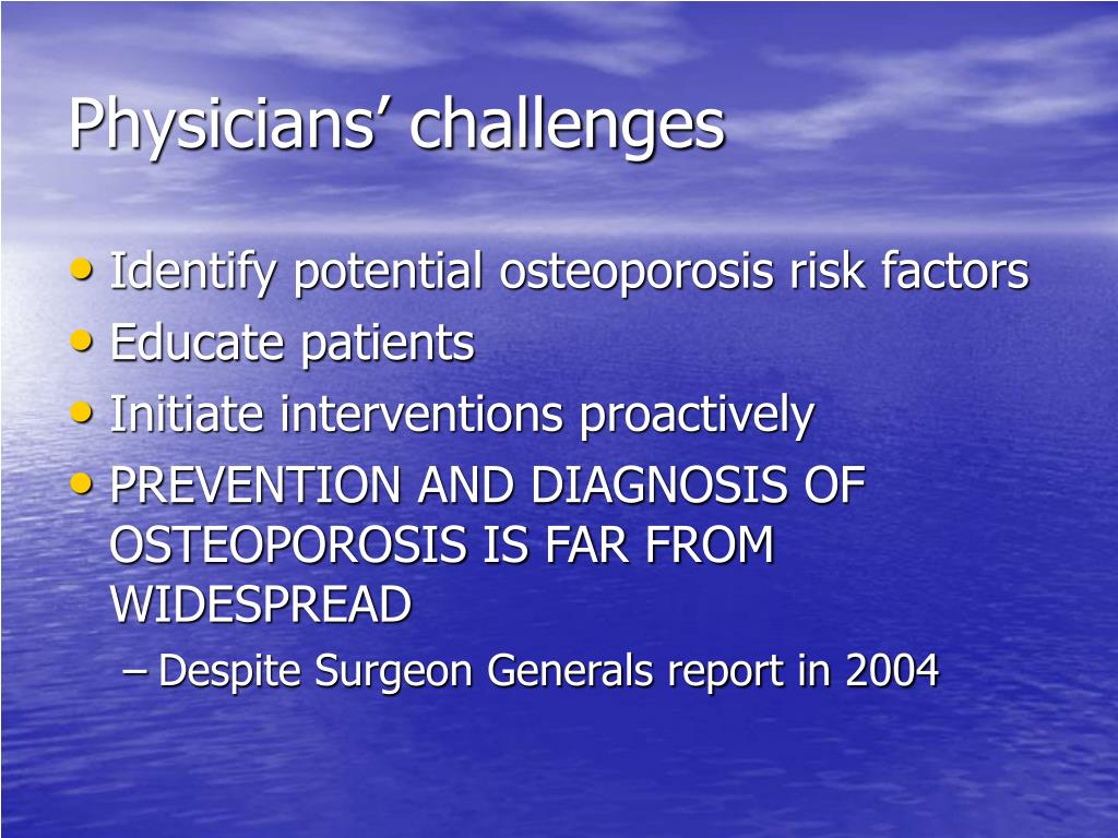 Physicians' challenges