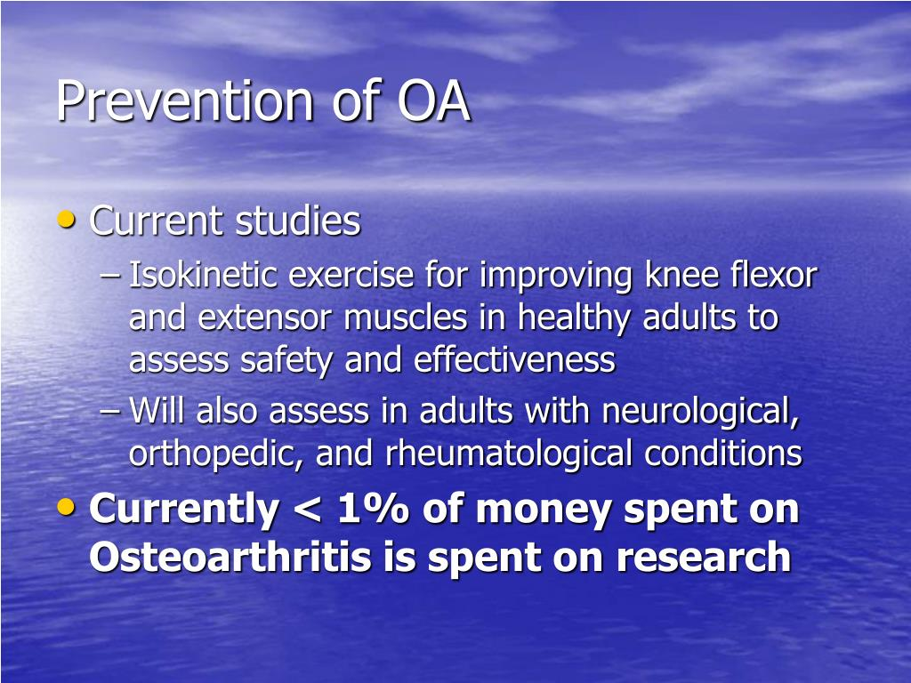 Prevention of OA