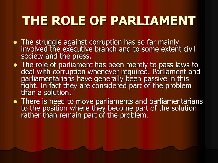 THE ROLE OF PARLIAMENT