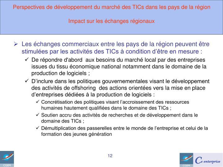 Perspectives de développement du marché des TICs dans les pays de la région