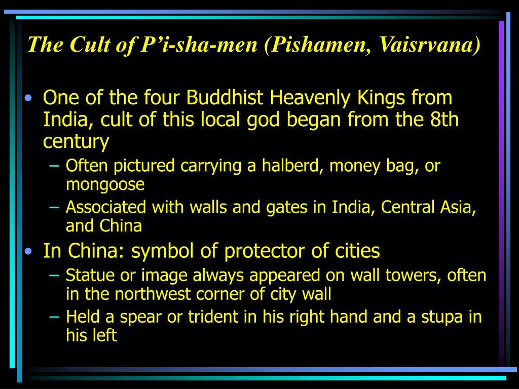 The Cult of P'i-sha-men (Pishamen, Vaisrvana)