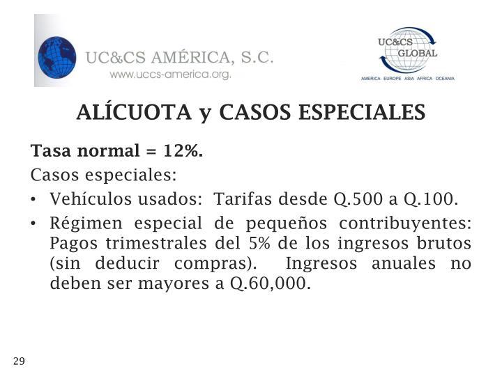 ALÍCUOTA y CASOS ESPECIALES